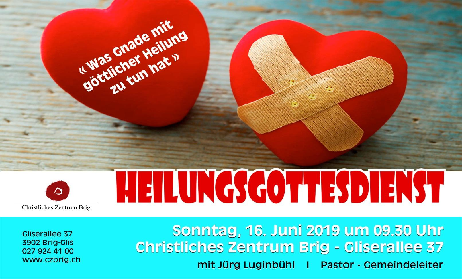 Heilungsgottesdienst @ CZB | Glis | Wallis | Schweiz