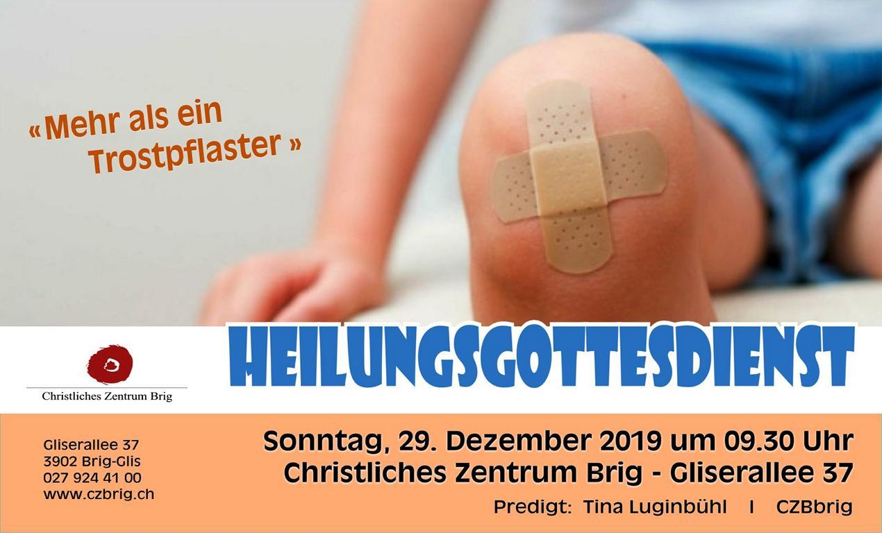 Heilungsgottesdienst @ CZB   Glis   Wallis   Schweiz